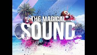 11.The Magical Sound Abril 2013 Edgar Deluxe & Dj Scandal