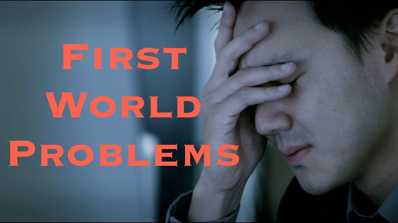 Afbeeldingsresultaat voor first world problems