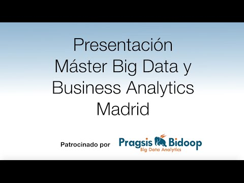 Presentación Máster Big Data y Business Analytics Madrid