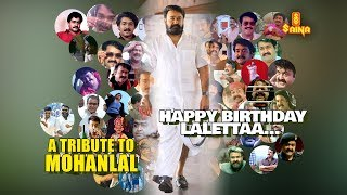 Mohanlal Birthday Special Tribute | Mohanlal | Saina Video Vision