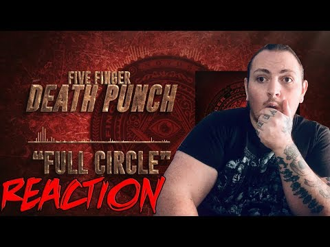 Five Finger Death Punch - Full Circle (Official Audio) | REACTION