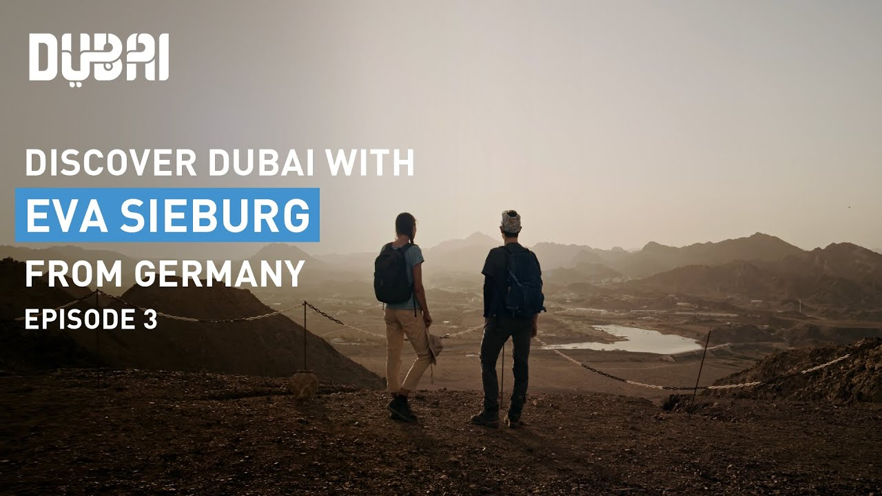 Discover Outdoor Adventure in Dubai's Nature with Eva Sieburg from Germany - Episode 3   Visit Dubai