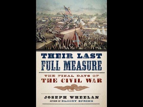End of the Civil War Book Fair, Part 3: Their Last Full Measure: The Final Days of the Civil War
