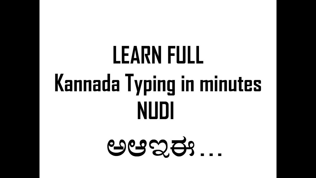 Learn kannada typing in 1-3 Minute nudi Full class