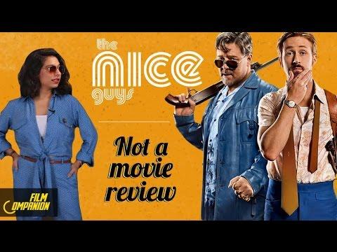 The Nice Guys  Not A Movie   Sucharita Tyagi  Film Companion