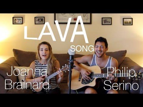"""Lava"" Song from Pixar - Philip Serino & Joanna Brainard (Live Cover)"