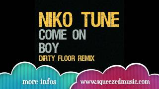 Niko Tune - Come On (Radio Mix)