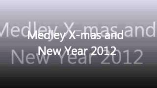 Medley X mas and New Year 2012 Video