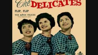 The Delicates (feat. Peggy Santiglia/The Angels) - Flip, Flip (1960 Girl Group Sounds)