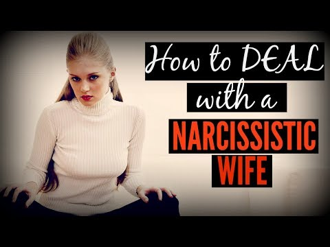 How To Deal With A Narcissistic Wife (With Mind Control)