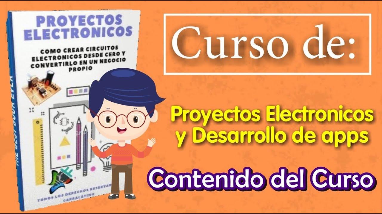 ✅ Curso de Proyectos Electronicos - Contenido del Curso 📚