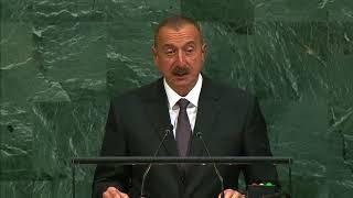 Выступление президента Азербайджана Ильхама Гейдара оглы Алиева на Генассамблее ООН