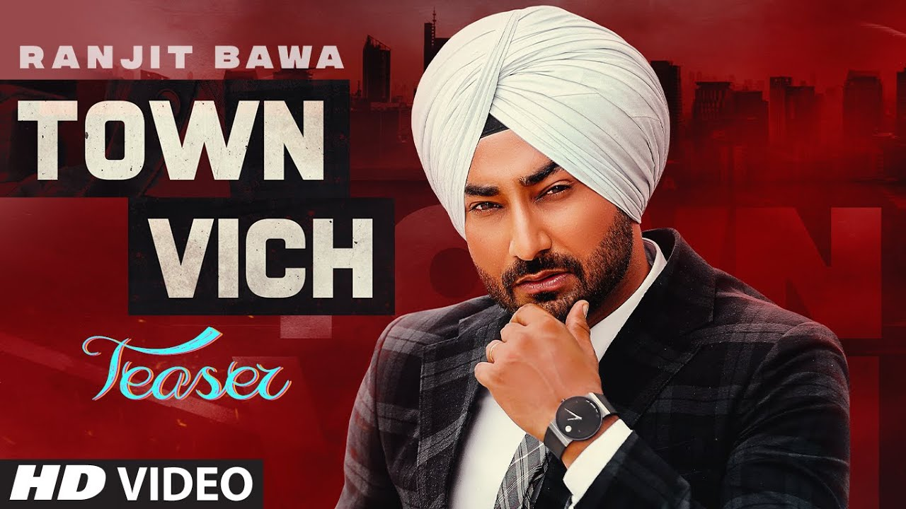 Town Vich Teaser ► Ranjit Bawa | Ranbir Singh | Releasing on 10 March 2021