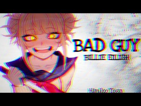 Himiko Toga - Bad Guy [AMV] My Hero Academia