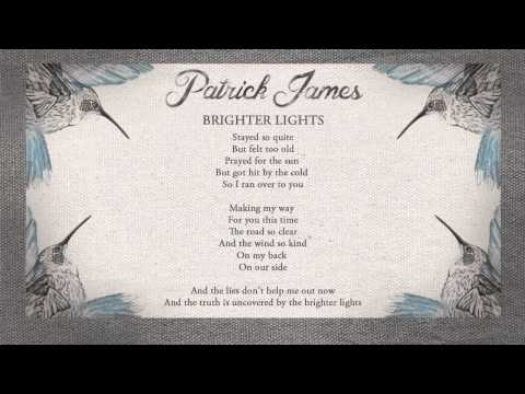 Patrick James - Brighter Lights (Lyric Video)