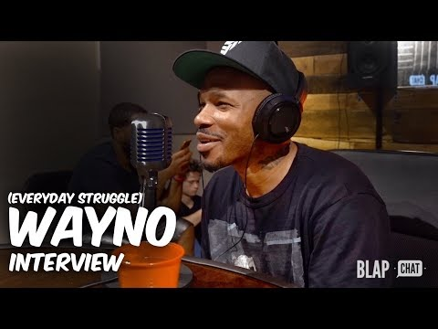 Episode 76 - Interview with Wayno (Everyday Struggle) | Illmind BLAPCHAT