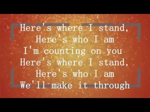 Here's where I stand Lyrics - Camp Tiffany Taylor