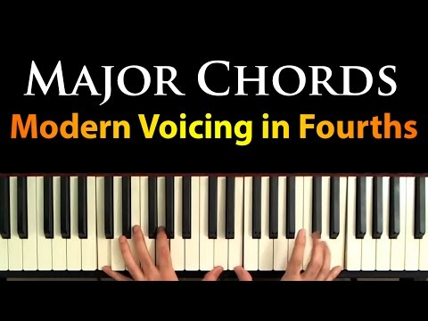Major Chords: A Simple Modern Voicing in Fourths