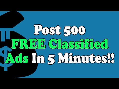 How To Create 500 FREE Classified Ads In 5 Minutes!