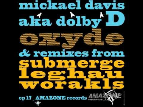 Dolby D, Mickael Davis - Oxyde (Worakls Remix) [AMR017]