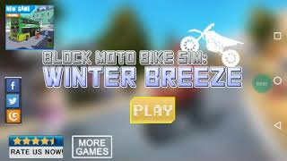 Block moto Bike DIM Winter Breeze (Android and iOS Game Amazing and GREAT)
