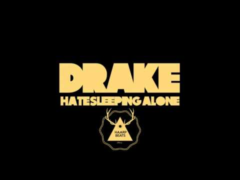 Haarp Beats - Hate Sleeping Alone (Drake Sample) [Free DL]