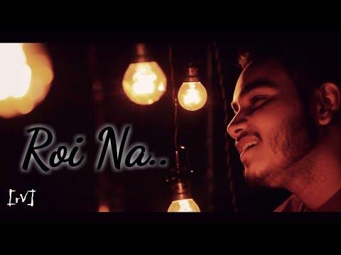 Roi Na    Ninja    Cover By    Ravi Rawat