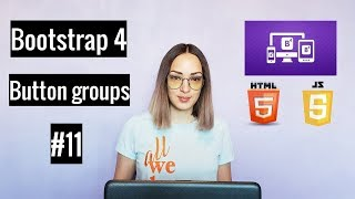 Урок 11 Bootstrap 4. Группы Кнопок / Button Groups.