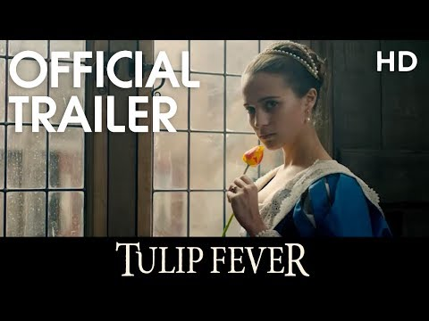 'Tulip Fever' Trailer