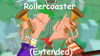 Phineas and Ferb -  Rollercoaster Extended Lyrics