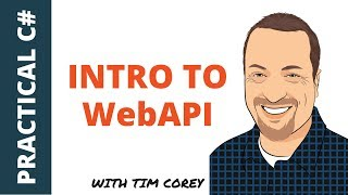 Intro to WebAPI - One of the most powerful project types in C#