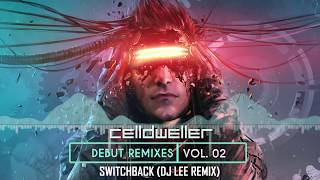Celldweller Switchback DJ Lee Remix