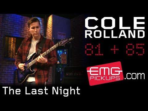 "Cole Rolland plays ""The Last Night"" on EMGtv"