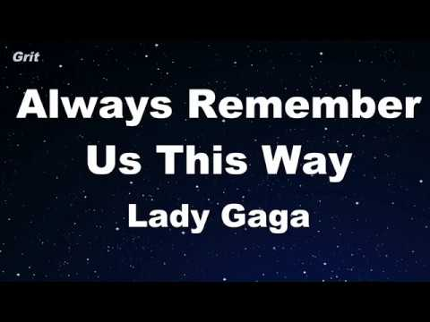Always Remember Us This Way - Lady Gaga Karaoke 【No Guide Melody】 Instrumental