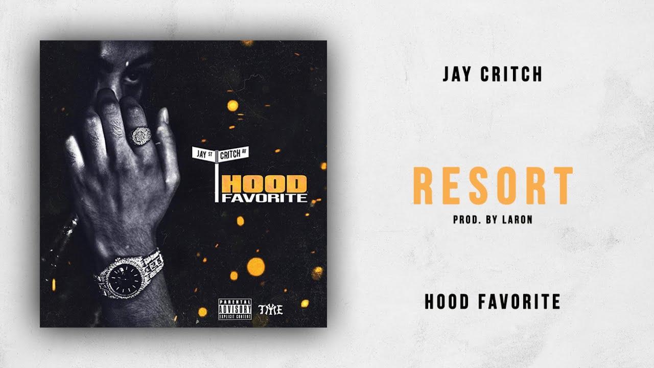 Jay Critch - Resort (Hood Favorite)