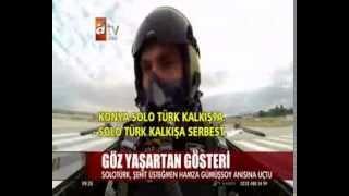 Solo Türk Şehidimiz Hamza GÜMÜŞSOY için uçtu.