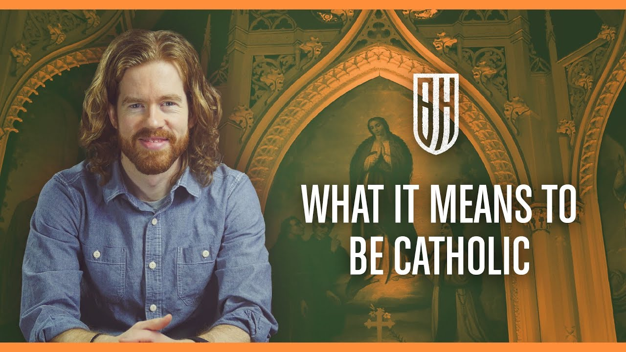 what it means to be catholic
