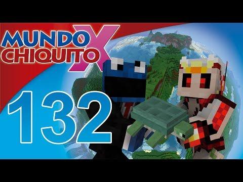 Mundo Chiquito X Ep 132 - TonachiGafas