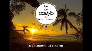 Dia do Cliente / Um OCEANO de Oportunidades