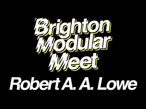 Robert Aiki Aubrey Lowe live at Brighton Modular Meet 2017