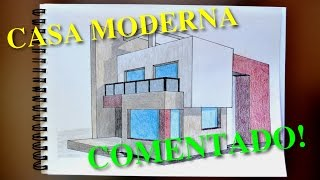 CASA MODERNA - Comentado (coloreado) | Perspectivas