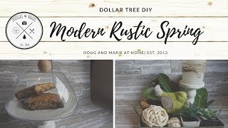 DOLLAR TREE DIY: MODERN- RUSTIC SPRING| FARMHOUSE STYLE [Doug&Marie At Home]