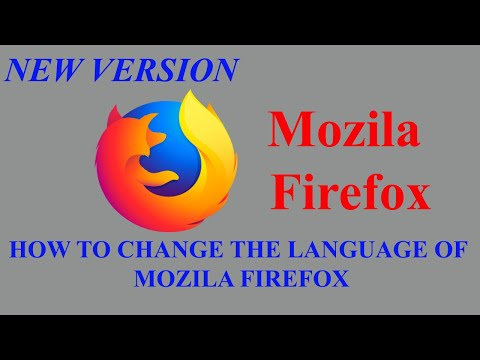 How To Change The Language Of Mozila Firefox Browser?