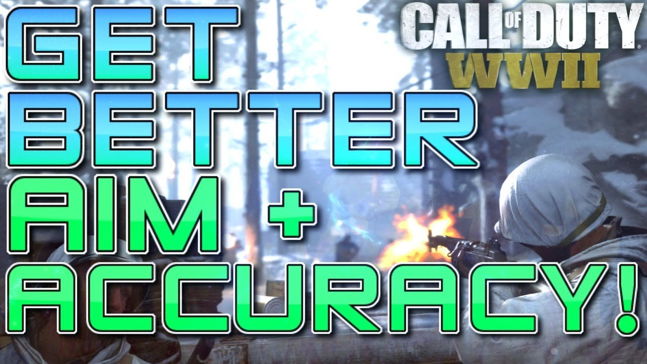How to INSTANTLY Get Better Aim, Accuracy, & Gunskill in COD WWII (Call of  Duty WW2 Tips and Tricks)