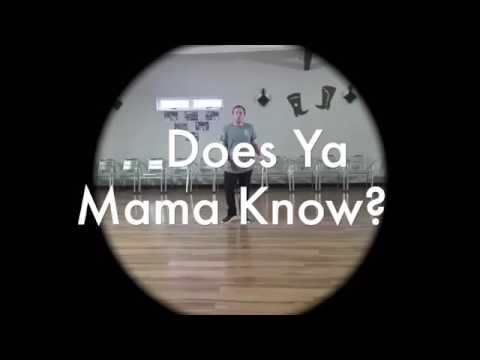 Does Ya Mama Know?