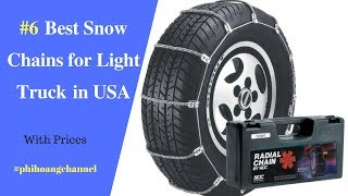 Top 6 Best Snow Chains for Light Truck in USA – Best Car Products 2018
