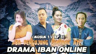 Download DRAMA IBAN ONLINE W&E : BA PENGUJUNG SIMPANG ATI-Ep.3