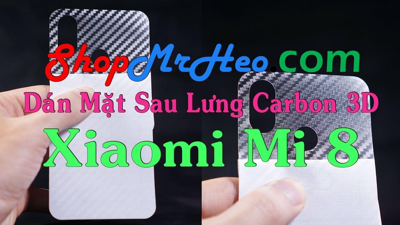 Dán Mặt Sau Lưng Carbon 3D Xiaomi Mi 8 #1