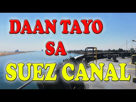 Suez canal Transit. A day in my life at Sea | Pinoy Seaman Vlogger