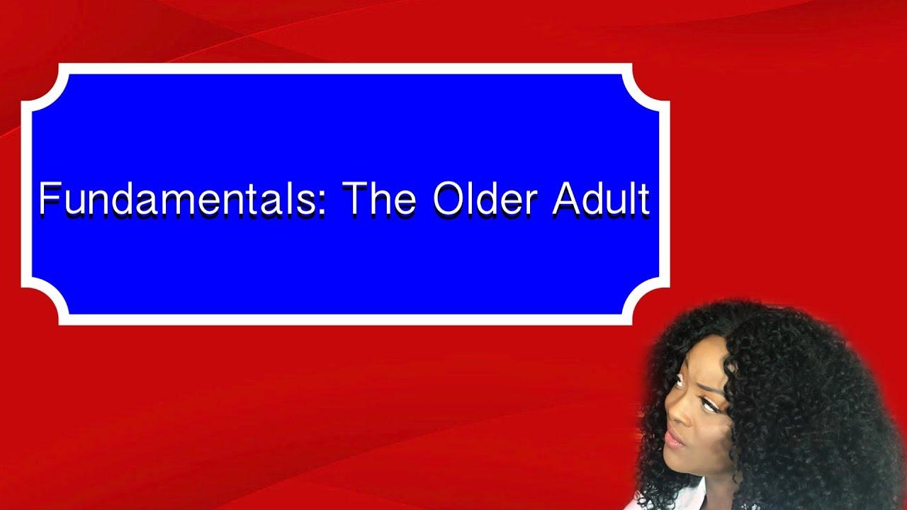 Download Fundamentals: The Older Adult